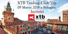 XTB ti invita alla sessione Live di Trading Club Vip a Bologna