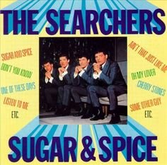 The Searchers / Sugar&Spice The Searchers, Dont You Know, Sugar And Spice, Spices, Comic Books, Lovers, Guys, Comics, Spice