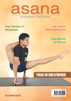 Asana - International Yoga  Journal March 2015 edition - Read the digital edition by Magzter on your iPad, iPhone, Android, Tablet Devices, Windows 8, PC, Mac and the Web.