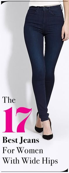 We've searched the market and found the best jeans for women with short torsos, large thighs, and bigger behinds, just to name a few. Next up? Big hips.
