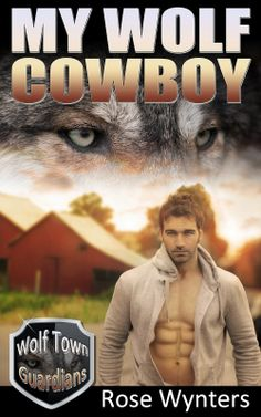 Book Talk Reviews: Blog Tour for 'My Wolf Cowboy'by Rose Wynters