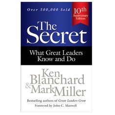 I recently received a copy of The Secret: What Great Leaders Know and Do by Ken Blanchard and Mark Miller to review. I was completely intrigued by the title – who doesn't want a leadership secret?!