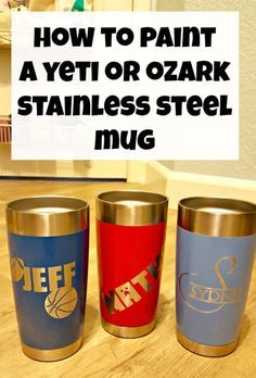 How to Make a Custom Yeti or Ozark Stainless Steel Mug for Cheap! - Leap of Faith Crafting Ozark Cup, Diy Tumblers, Glitter Tumblers, Custom Tumblers, Glitter Cups, Glitter Paint, Glitter Gifts, Custom Yeti, Painted Cups
