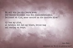 ter wille van 'n nagedagtenis Afrikaanse Quotes, Beautiful Words, South Africa, Poetry, Van, Random, Inspiration, Biblical Inspiration, Tone Words