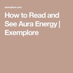 82 best lyn images on pinterest spirituality book of shadows and how to read and see aura energy exemplore fandeluxe Images