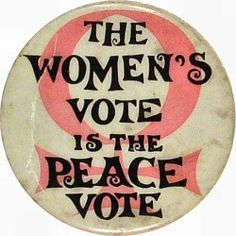 The womens vote is the peace vote  Vintage pin  http://www.junkfoodclothing.com/