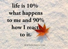 cool Inspirationalshort quotesaboutlife is 10% What happen Next Quotes on life