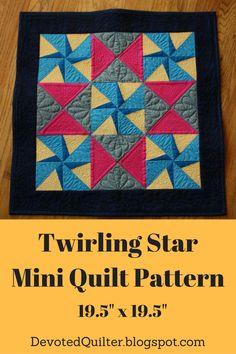 Twirling Star Mini Quilt Pattern | DevotedQuilter.blogspot.com