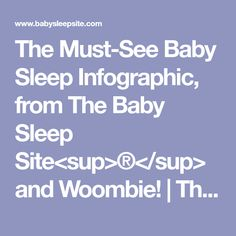 The Must-See Baby Sleep Infographic, from The Baby Sleep Site<sup>®</sup> and Woombie! | The Baby Sleep Site - Baby / Toddler Sleep Consultants