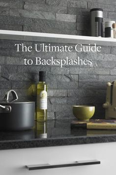 The+Ultimate+Guide+to+Backsplashes+via+@PureWow