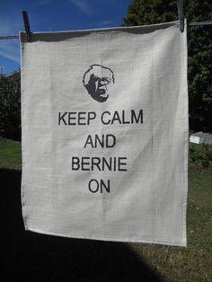 Bernie Sanders Keep Calm and Bernie On - Handmade Hand Stenciled Linen Dish Towel - 25 L X 19 W - Tea Towel
