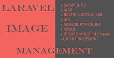 Laravel image management  -  https://www.laravel-vuejs.com/laravel-image-management/  -    #Evanto, #Laravel
