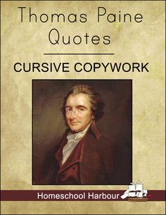 Thomas Paine Quotes Cursive Copywork Notebook - Homeschool Harbour | Founding Fathers | CurrClick
