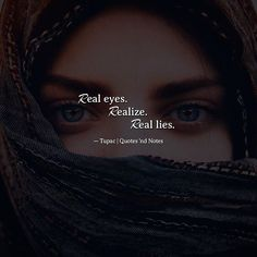 Real eyes. Realize. Real lies.  Tupac via (http://ift.tt/2pwFbOO)