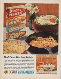 "Description: 1961 BORDEN'S vintage magazine advertisement ""New ! Potato Slices from Borden's "" -- New ! Potato Slices from Borden's . the folks who put real . Vintage Food Posters, Vintage Food Labels, Vintage Recipes, Retro Advertising, Vintage Advertisements, Vintage Ads, Retro Ads, Whipped Potatoes, Sliced Potatoes"