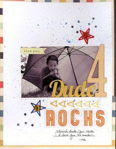 Dude rocks layout by NICOLE M.