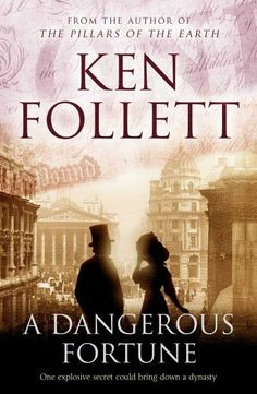"Read ""A Dangerous Fortune"" by Ken Follett available from Rakuten Kobo. By the the Pilasters are one of the world's greatest banking families, with connections that reach from the City . I Love Books, Great Books, My Books, Books To Read, This Book, Ken Follett, Historical Fiction Books, Romance, Believe"