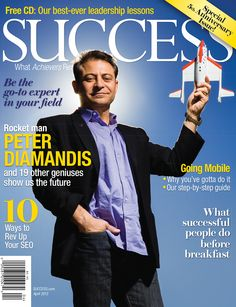 Whether it's remedying the world's ills or mining asteroids in space, the X Prize founder and visionary entrepreneur Peter Diamandis thinks positively large. Success Magazine, Money Magazine, Business Magazine, Helping Others, Helping People, Social Media Challenges, Bloomberg Business, Small Business Trends, Leadership Lessons