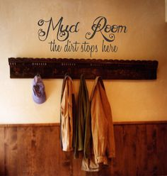 """For the Home """"Mud Room...the dirt stops here"""" Vinyl Wall Decal on Etsy, $22.00"""