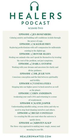 Healers Podcast Season 2 - Episode summaries for episodes 1-10. Listen now on iTunes! HEALERSWANTED.COM