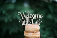 Welcome Little One Cake Topper Personalized by CutsOfConfetti