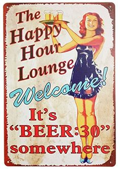 Buy ERLOOD the Happy Hour Lounge Welcome! It's Beer Retro Vintage Decor Metal Tin Sign 12 X 8 Inches - Topvintagestyle.com ✓ FREE DELIVERY possible on eligible purchases
