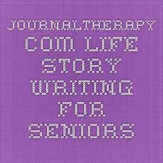 journaltherapy.com - Life Story Writing For Seniors