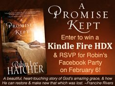 Robin Lee Hatcher's A PROMISE KEPT Kindle HDX Giveaway and Facebook Party! http://wp.me/p2m4nG-Zv via @literarymafia