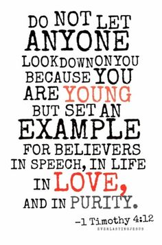 1 Timothy 4:12 graphic.  This could be good in the youth room.  The other for the young adults.