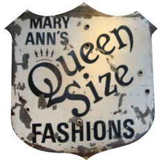 "Two sided metal neon sign with old worn paint depicting ""Queen Size"" fashion clothing store. Item found in Pacific Northwest."
