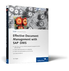 Effective Document Management with SAP DMShttp://sapcrmerp.blogspot.com/2011/09/effective-document-management-with-sap.html