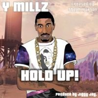 Hold Up by Ymillz MUSIK on SoundCloud