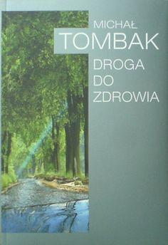 Droga do zdrowia - Michał Tombak (10) Michal Mikhail Michail, Polish book