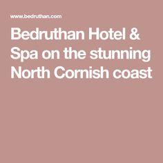 Bedruthan Hotel & Spa on the stunning North Cornish coast
