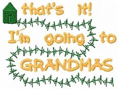 FREE! Going To Grandmas - 4x4 | Words and Phrases | Machine Embroidery Designs | SWAKembroidery.com Sealed With A Stitch