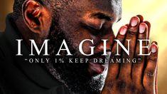 IMAGINATION - Best Motivational Video Speeches Compilation - Listen Ever...