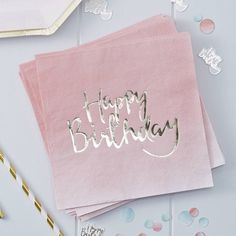 Pink Ombre And Gold Foiled Happy Birthday Paper Napkins
