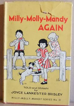 Milly Molly Mandy by Joyce Lancaster Brisley. I want to read this series. They look really cute.