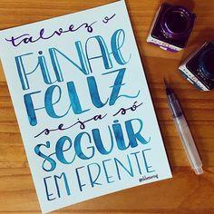 Seguindo sempre em frente! #lettering #letteringbr #handlettering #watercolor #waterbrush #aquarela #ecoline #drawtheirideas #eunadraw #finalfeliz #seguiremfrente #tklettering