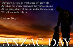 Lest we forget!! ANZAC Day 25.04.2014