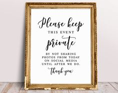 Please Keep This Event Private By Not Sharing Photos, Unplugged Wedding Signs, No Social Media Sign, No Photos Sign, Wedding Decor Sign Wedding Hashtag Sign, Wedding Signage, Reception Signs, Unplugged Wedding Sign, Wedding Seating Signs, Ceremony Signs, Wedding Favors, Our Wedding, Wedding Ideas