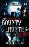 The Supernatural Bounty Hunter Files: Smoke Rising (Book 1 of 10) - http://tonysbooks.com/2015/04/28/the-supernatural-bounty-hunter-files-smoke-rising-book-1-of-10/