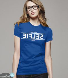 """""""My Selfie Shirt"""" Funny Backwards Selfie T-Shirt   Men's, Women's, and Kid's Sizes from Boots Tees."""