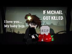 • If Michael got killed • Gacha Club FNAF • Short- • - YouTube Best Songs, Fnaf, I Love You, Baby Boy, Club, Youtube, Te Amo, Je T'aime, Love You