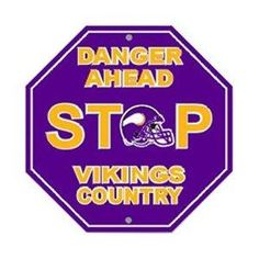 Minnesota Vikings Stop Sign ~ NEW
