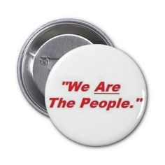 We Are The People Pins