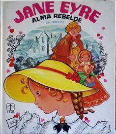 Jane Eyre, Alma rebelde. Charlotte Bronté. Ilustrado por María Pascual. Colección Jovencitas Nº 9. - Foto 1