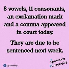 Are you a grammar nerd? If so, you'll appreciate these grammar puns and jokes. Don't be ashamed of your geekiness. Your English teacher would be proud!