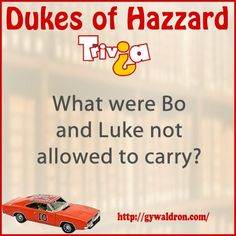 What were Bo and Luke not allowed to carry? #DukesofHazzard