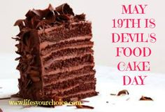 May 19th is Devil's food cake day #devilsfoodcake #may19th